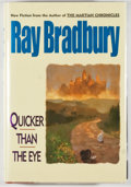 Books:Science Fiction & Fantasy, Ray Bradbury. INSCRIBED. Quicker Than the Eye. New York: Avon Books, [1996]. First edition, first printing. Inscri...