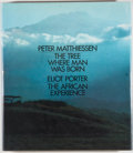 Books:Natural History Books & Prints, Peter Matthiessen and Eliot Porter. The Tree Where Man Was Born and The African Experience. New York: E. P. Dutton, ...