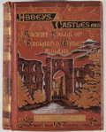 Books:Art & Architecture, John Timbs. Abbeys, Castles, and Ancient Halls of England and Wales. Volume II. London: Frederick Warne, [n. d., ca....