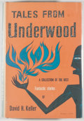 Books:Science Fiction & Fantasy, [Jerry Weist]. David H. Keller. Tales From Underwood. New York: Pellegrini & Cudahy, [1952]. First edition, firs...
