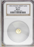 California Fractional Gold: , Undated 25C Liberty Round 25 Cents, BG-206, High R.4, MS61 NGC.PCGS Population (6/34). (#10391)...