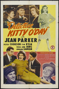 """Detective Kitty O'Day (Monogram, 1944). One Sheet (27"""" X 41""""). Comedy. Starring Jean Parker, Peter Cookson, Ti..."""