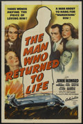 "Movie Posters:Drama, The Man Who Returned to Life (Columbia, 1942). One Sheet (27"" X 41""). Mystery. Starring John Howard, Lucille Fairbanks, Ruth..."