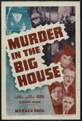 "Movie Posters:Crime, Murder in the Big House (Warner Brothers, 1942). One Sheet (27"" X 41""). Mystery. Starring Faye Emerson, Van Johnson, George ..."