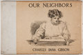 Books:Art & Architecture, Charles Dana Gibson. Our Neighbors. New York: Charles Scribner's Sons, 1905. First edition. Oblong quarto. Publisher...