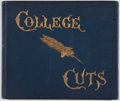 Books:Americana & American History, [Columbia College, Caricature]. Herzog, McVickar, et al. CollegeCuts Chosen From the Columbia Spectator, 1880-81-82. ...
