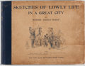 Books:Americana & American History, M. A. Woolf. Sketches of Lowly Life in a Great City. NewYork: G. P. Putnam's Sons, 1899. First edition. Oblong quar...