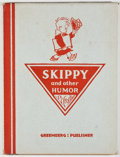 Books:Art & Architecture, Percy L. Crosby. Skippy and Other Humor. New York: Greenberg, [1929]. First edition. Quarto. 64 pages. Fully illustr...