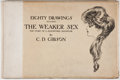 Books:Art & Architecture, Charles Dana Gibson. Eighty Drawings Including The Weaker Sex... New York: Charles Scribner's Sons, 1903. First edit...