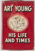 Books:Art & Architecture, Art Young. INSCRIBED / ALS. Art Young: His Life and Times. New York: Sheridan House, 1939. First edition. Inscribe...