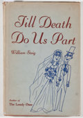 Books:Art & Architecture, William Steig. Till Death Do Us Part: Some Ballet Notes on Marriage. New York: Duell, Sloan and Pearce, ...