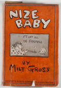 Books:Art & Architecture, Milt Gross. Nize Baby. New York: George H. Doran, 1926. Later edition. Octavo. 207 pages. Illustrated by the aut...
