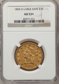 Liberty Eagles, 1854-O $10 Large Date AU53+ NGC. Variety 1....