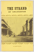 Books:Americana & American History, [Gulf Coast]. Two Booklets on the Gulf Coast, including: VirginiaEisenhour. The Strand of Galveston. Galveston:...