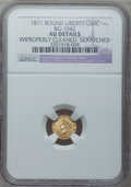 California Fractional Gold, 1871 50C Liberty Round 50 Cents, BG-1042, High R.7 -- ImproperlyCleaned, Scratched -- NGC Details. AU....