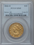 Liberty Eagles, 1842-O $10 XF45 PCGS. Variety 1....