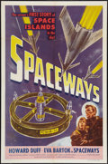 "Movie Posters:Science Fiction, Spaceways (Lippert, 1953). One Sheet (27"" X 41""). Science Fiction....."