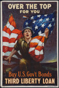 "Movie Posters:War, World War I Propaganda (Ketterlinus, Phil., US Govt, 1918). ThirdLiberty Loan Poster (20"" X 30"") ""Over the Top, For You."" W..."