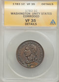 Colonials: , 1783 1C Washington Unity States Cent -- Corroded -- ANACS. VF35Details. NGC Census: (4/101). PCGS Population (21/218). (...