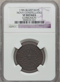 Colonials: , 1785 COPPER Nova Constellatio Copper, Blunt Rays -- Corrosion -- NGC Details. VF. NGC Census: (1/11). PCGS Population (2/31...