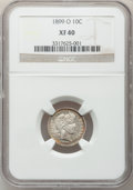 Barber Dimes: , 1899-O 10C XF40 NGC. NGC Census: (2/64). PCGS Population (11/76).Mintage: 2,650,000. Numismedia Wsl. Price for problem fre...