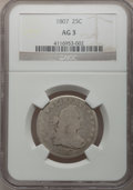 Early Quarters: , 1807 25C AG3 NGC. NGC Census: (0/163). PCGS Population (17/277).Mintage: 220,643. Numismedia Wsl. Price for problem free N...