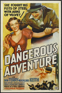 "A Dangerous Adventure (Columbia, 1937). One Sheet (27"" X 41""). Drama. Starring Don Terry, Rosalind Keith, Nana..."