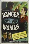 "Movie Posters:Drama, Danger Woman (Universal, 1946). One Sheet (27"" X 41""). Mystery. Starring Don Porter, Brenda Joyce, Patricia Morison and Milb..."