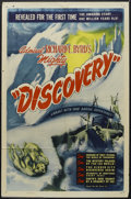 "Movie Posters:Documentary, Discovery (Film Classics, Inc., 1947). One Sheet (27"" X 41"") Style A. Documentary. Starring Admiral Richard E. Byrd. Produce..."