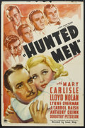 "Movie Posters:Crime, Hunted Men (Paramount, 1938). One Sheet (27"" X 41""). Crime.Starring Mary Carlisle, Lloyd Nolan, Lynne Overman, J. Carrol Na..."