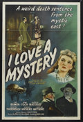 "Movie Posters:Mystery, I Love a Mystery (Columbia, 1945). One Sheet (27"" X 41""). Mystery.Starring Nina Foch, Jim Bannon, George Macready, Barton Y..."