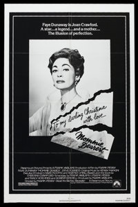"Mommie Dearest (Paramount, 1981). One Sheet (27"" X 41""). Biographical Drama. Starring Faye Dunaway, Diana Scar..."