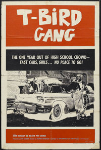 "T-Bird Gang (Film Group, Inc., 1959). One Sheet (27"" X 41""). John Brinkley and Tony Miller both wrote and star..."