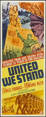 """United We Stand (20th Century Fox, 1942). Insert (14"""" X 36""""). War Documentary. Narrated by Lowell Thomas. Prod..."""
