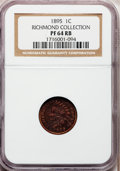 Proof Indian Cents: , 1895 1C PR64 Red and Brown NGC. Ex: Richmond Collection. NGCCensus: (110/149). PCGS Population (104/49). Mintage: 2,062. N...