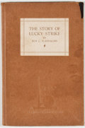 Books:Business & Economics, Roy C. Flannagan. The Story of Lucky Strike. [n. p.: n. d.,ca. 1939]. New York World's Fair edition. Octavo. 94 pag...