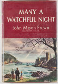 Books:Biography & Memoir, John Mason Brown. INSCRIBED. Many a Watchful Night. NewYork: Whittlesey House, [1944]. First edition, first printin...