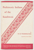 Books:Americana & American History, H. M. Wormington. Prehistoric Indians of the Southwest.Denver: Denver Museum of Natural History, 1968. Eighth p...