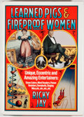 Books:Americana & American History, Ricky Jay. Learned Pigs & Fireproof Women. New York: VillardBooks, 1986. First edition, first printing. Quarto. 340 pages. ...