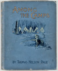 Books:Children's Books, Thomas Nelson Page. Among the Camps or Young Peoples Stories ofthe War. New York: Scribners, 1892. Later impression...