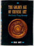 Books:Art & Architecture, Hugh Scott. INSCRIBED. The Golden Age of Chinese Art: The Lively T'ang Dynasty. Rutland: Charles E. Tuttle, [198...