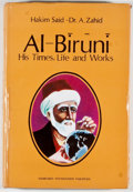 Books:World History, Hakim Mohammed Said and Dr. Ansar Zahid Khan. SIGNED. Al-Biruni:His Times, Life and Works. Karachi: Hamdard Academy...