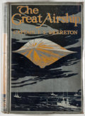 Books:Science Fiction & Fantasy, [Jerry Weist]. F. S. Brereton. The Great Airship. London: Blackie and Son, [n. d., ca. 1920]. Octavo. 360 pages. Pub...