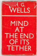 Books:Science Fiction & Fantasy, [Jerry Weist]. H. G. Wells. Mind at the End of Its Tether. London: Heinemann, [1945]. First edition, first printing....