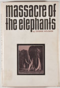 Books:Sporting Books, Dennis Holman. Massacre of the Elephants. New York: Holt,Rinehart and Winston, [1967]. First edition. Octavo. 247 p...