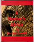 Books:Sporting Books, Gordon Cundill. SIGNED/LIMITED. A Hunter's Africa. Agoura: Trophy Room Books, 1998. First edition, one of 1,000 nu...
