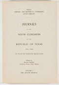 Books:Americana & American History, Harriet Smither [editor]. Journals of the Sixth Congress of theRepublic of Texas 1841-1842. Volume I. The Senate Journa...