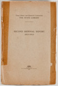 Books:Americana & American History, Texas Library and Historical Commission. The State Library:Second Biennial Report 1911-1912. Austin: Von Boeckm...