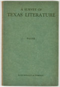 Books:Books about Books, Leonidas Warren Payne. A Survey of Texas Literature. New York: Rand McNally, [1928]. Octavo. 76 pages. Publisher's b...