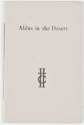 Books:Books about Books, Al Lowman. Aldus in the Desert: Reflections on a Texas Printer and His Books. Quarterly News-Letter. Volume XLIII. Numbe...